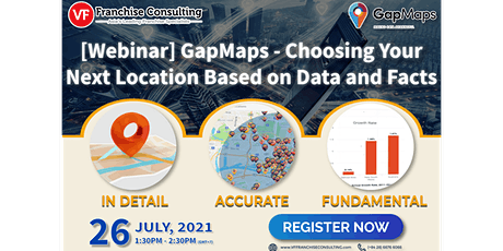 [Webinar] GapMaps - Choosing Your Next Location Based on Data and Facts tickets