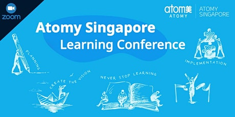 Atomy Singapore Learning Conference 2021 tickets