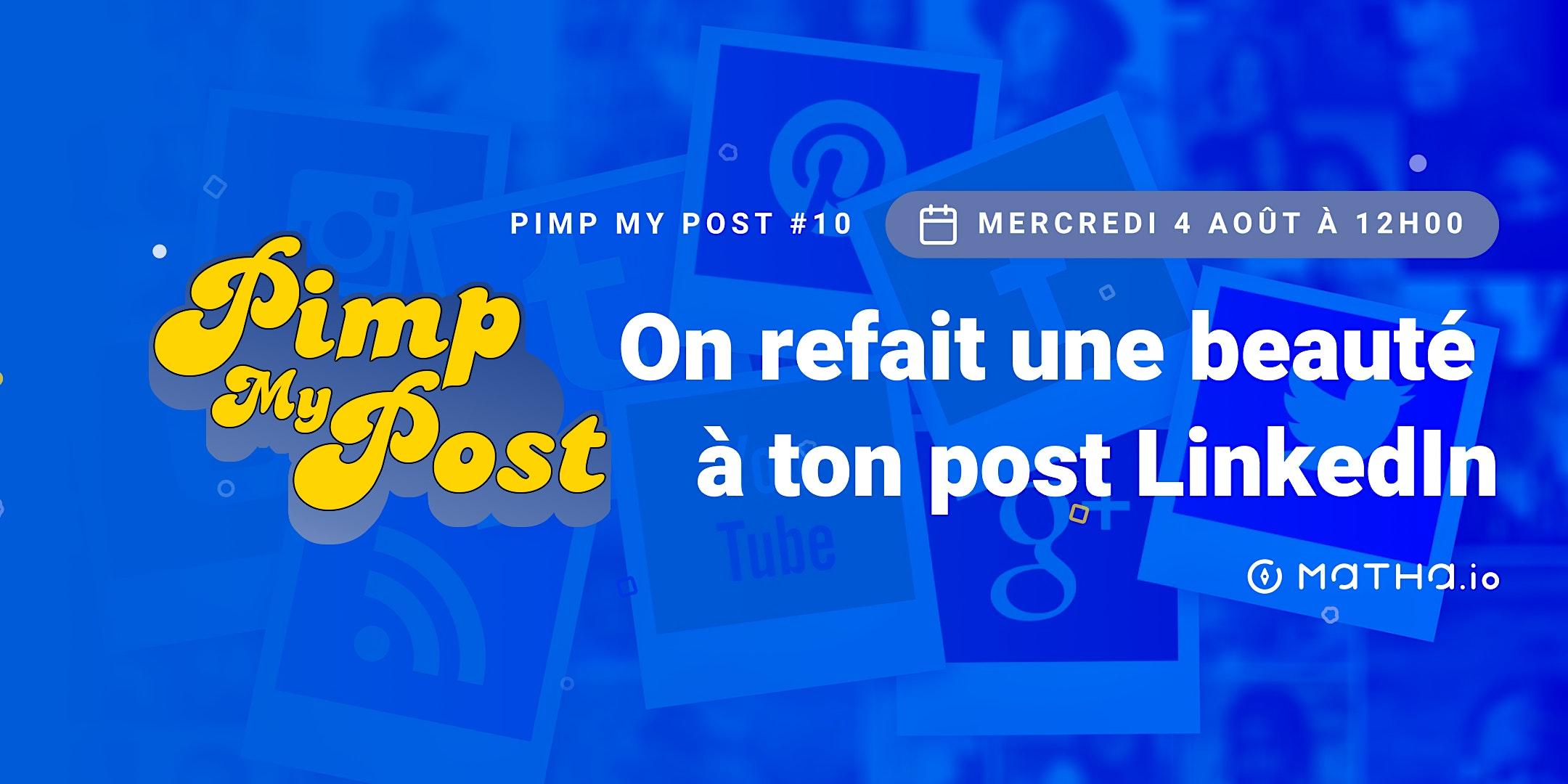 Pimp My Post#10 avec Matha.io