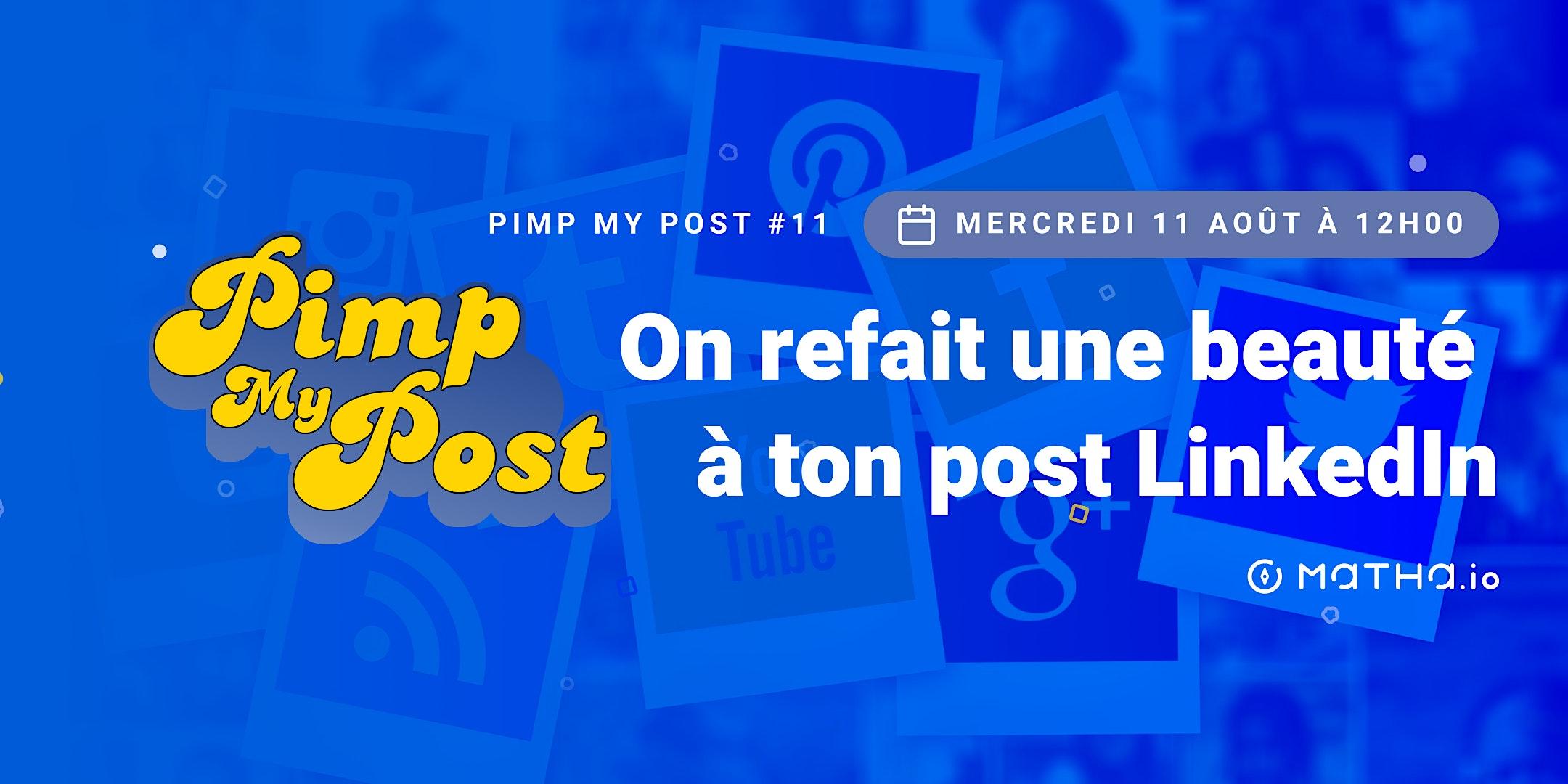 Pimp My Post#11 avec Matha.io