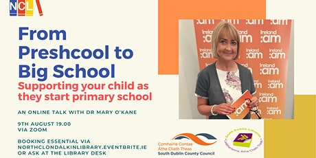Pre school to Big School Supporting your child as they start Primary School tickets