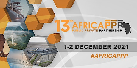 13th Africa PPP, Africa Public Private Partnerships Conference & Showcase tickets