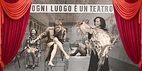 PAROLE D'ARTISTA #ogniluogoèunteatro ROBERTA TORNA A CASA biglietti