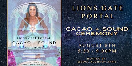 △ LIONS GATE PORTAL △  CACAO + SOUND CEREMONY tickets