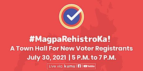 Vote Pilipinas' #MagparehistroKa Town Hall tickets