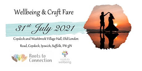 Wellbeing & Craft Fair 31st July 2021 £2.50 Entrance Fee to pay tickets