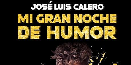 MI GRAN NOCHE DE HUMOR CON JOSE LUIS CALERO entradas