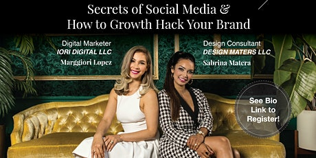 Social Media Secrets & How to Growth Hack Your Brand tickets
