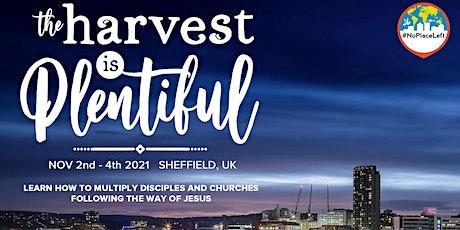 The Harvest is Plentiful - Sheffield 2021 tickets