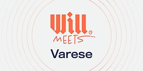 Will Meets Varese biglietti