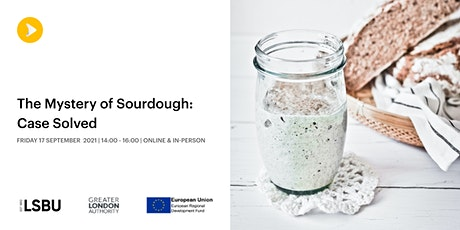The Mystery of Sourdough: Case Solved tickets