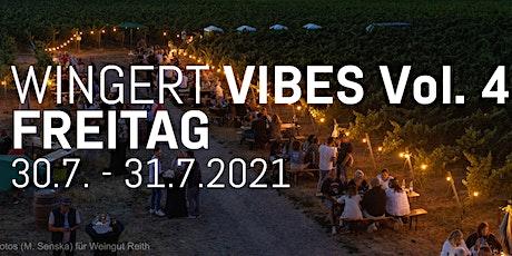 Wingert Vibes Vol. 4 2021 //  FREITAG Weingut Reith Tickets