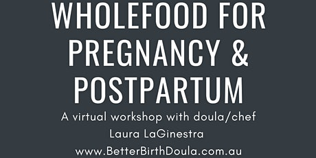 Wholefood for Pregnancy and Postpartum tickets