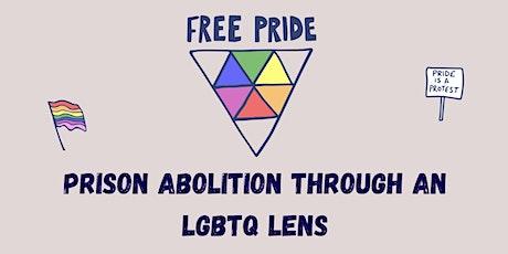 Free Pride: Prison Abolition through an LGBTQ Lens tickets