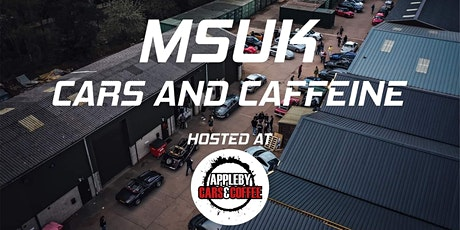 MSUK CARS AND CAFFEINE tickets