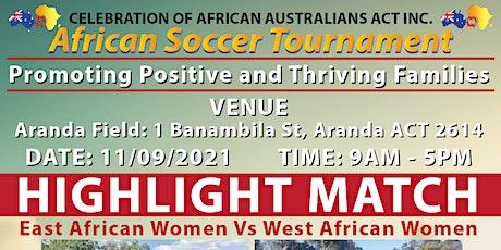AFRICAN  SOCCER TOURNAMENT  CANBERRA 2021 tickets