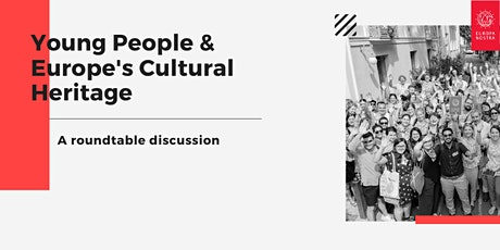 Young People & Europe's Cultural Heritage:  A roundtable discussion tickets