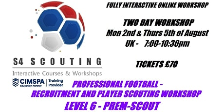 PROFESSIONAL FOOTBALL - PLAYER RECRUITMENT AND SCOUTING WORKSHOP - LEVEL 6 tickets