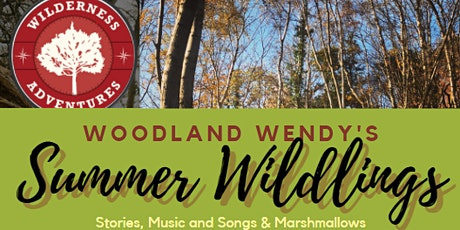 Summer Wildlings - Stories and songs around the camp fire tickets