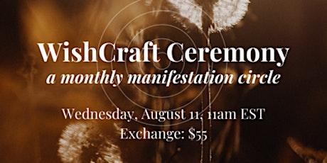 WishCraft Ceremony: A Monthly Manifestation Circle tickets