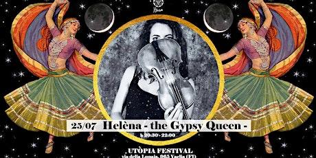 Helèna-The Gipsy Queen - biglietti