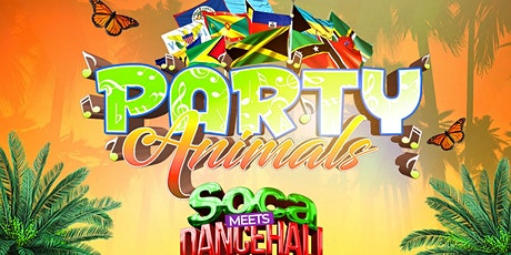 PARTY ANIMALS SOCA MEETS DANCEHALL OCTOBER 10TH 2021 tickets