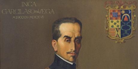 INCA GARCILASO and the birth of the Mestizo Culture of the Americas tickets