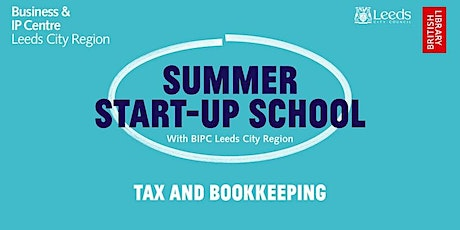 Summer Start-Up School: An Introduction to Tax and Bookkeeping tickets