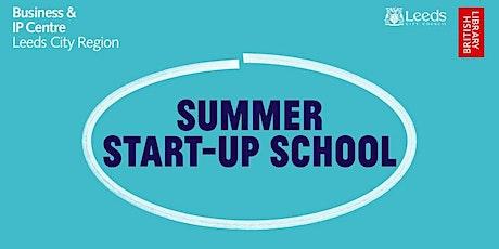 Summer Start-Up School: Marketing: Getting the Basics Right tickets