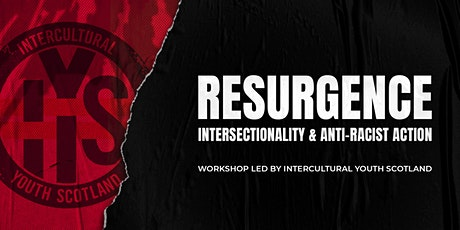 Intersectionality and Anti-Racist Action tickets