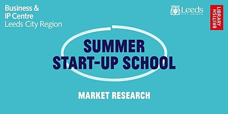 Summer Start-Up School: Researching Your Market and Pricing Your Product tickets