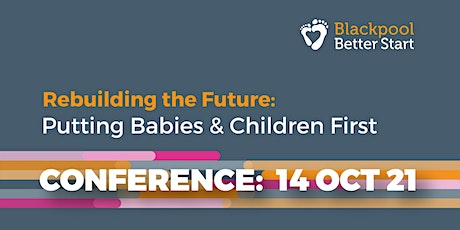 Rebuilding the Future: Putting Babies and Children First tickets
