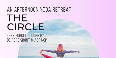 The Circle: An afternoon yoga retreat tickets