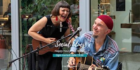 Social Blues (Happy Hour & Live Music) biglietti