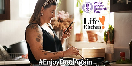 WCRF and Life kitchen Cook-Along class for people living with BREAST CANCER tickets