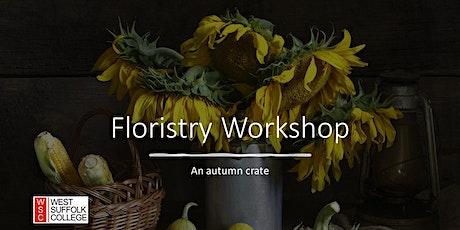 Floristry workshop -  An autumn flower crate tickets