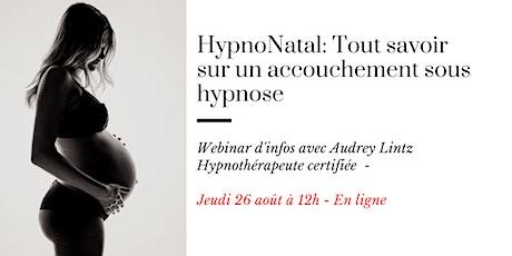 WEBINAR: Tout savoir sur un accouchement sous hypnose billets