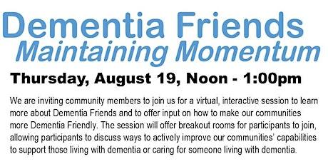 Dementia Friends: Maintaining Momentum tickets