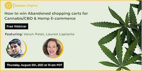 How to win Abandoned shopping carts for Cannabis/CBD & Hemp E-commerce tickets