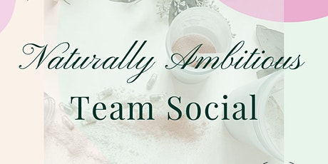 Naturally Ambitious Team Social tickets