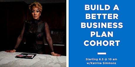 Build a Better Business Plan Accountability Cohort tickets