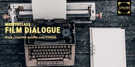 Screenwriting Masterclass:  Film Dialogue tickets