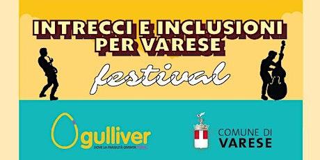 Intrecci e inclusioni per Varese biglietti