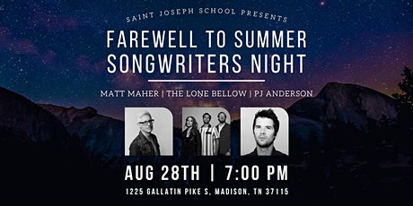 Farewell to Summer Songwriters Night presented by Saint Joseph School tickets