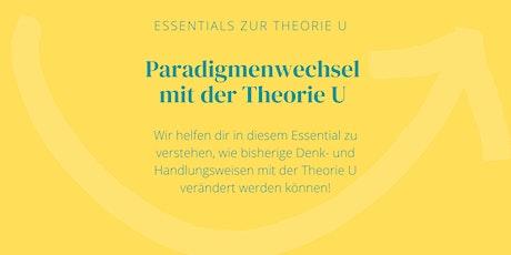 Moving Forward - Essential | Paradigmenwechsel mit der Theorie U Tickets