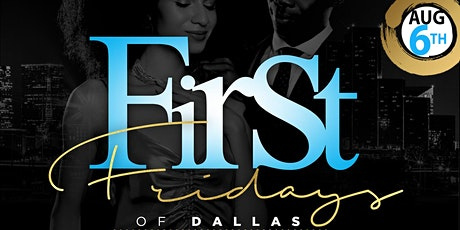 First Fridays of Dallas: A Celebration of Black Elegance & Excellence tickets