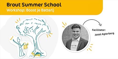 Brout Summer School | Boost je Batterij tickets