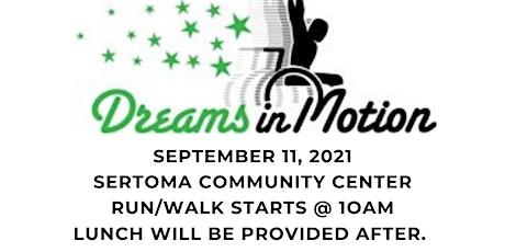 Dreams in Motion 10th Year Anniversary Run Walk Roll tickets