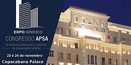 EXPO SÍNDICO COPACABANA PALACE - CONGRESSO APSA ingressos