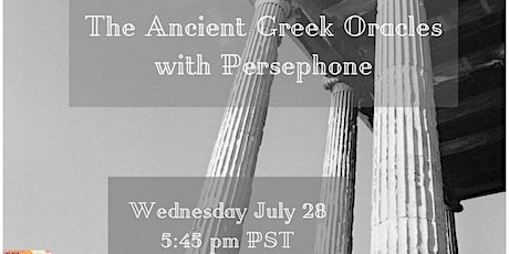 The Ancient Greek Oracles with Persephone tickets